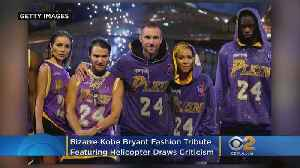 Bizarre Kobe Bryant Fashion Tribute Featuring Helicopter Draws Heat [Video]