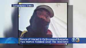 Collingswood Police Searching For Person Of Interest In 2 Burglaries [Video]