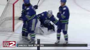 Canucks trade McIntyre to Devils; MacEwen made eligible for Calder Cup Playoffs [Video]