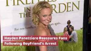 Hayden Panettiere Responds To Boyfriend's Arrest [Video]