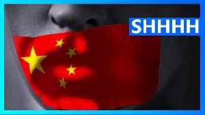 China is hunting down Wuhan coronavirus critics [Video]