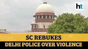 Delhi violence | 'Things happening before them': SC rebukes police [Video]