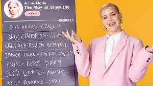 Anne-Marie Creates the Playlist of Her Life [Video]
