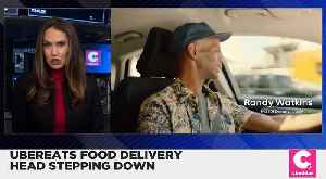 Uber Eats Food Delivery Head Steps Down [Video]