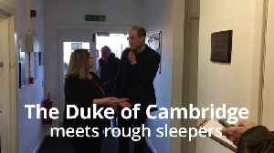The Duke of Cambridge meets rough sleepers in Mansfield [Video]