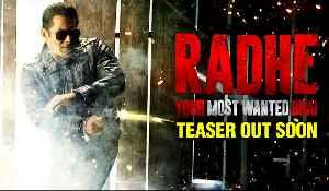 Radhe | Salman Khan Announces TEASER Release Date, Surprises Fans [Video]