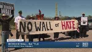 Border wall battle at Organ Pipe National Monument [Video]
