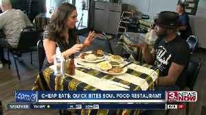 CHEAP EAT$: QUICK BITES SOUL FOOD RESTAURANT [Video]