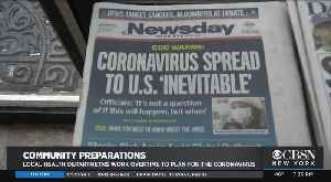 Coronavirus Preparations: Local Health Departments Work Overtime To Plan For Potential Cases [Video]
