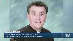 Former Phoenix priest indicted on sexual abuse charges dies after cancer battle [Video]