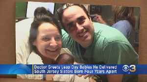 South Jersey Doctor Reunites With Leap Day Sisters He Delivered 4 Years Apart [Video]