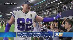 Report: Jerry Jones Wants Jason Witten Back With Cowboys In 2020 [Video]