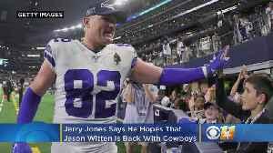 Report: Jerry Jones Wants Jason Witten Back With Cowboys In 2020 [Video]