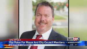 Pay Raise For Mayor And City Council Members [Video]