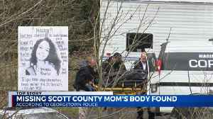 Missing Scott County mom's body found [Video]