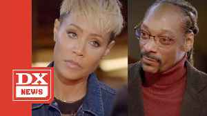 Jada Pinkett Smith & Snoop Dogg Discuss Gayle King Rant & More On 'Red Table Talk' [Video]