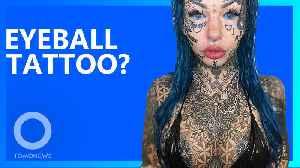 Eyeball tattoo leaves alt-model blind for 3 weeks [Video]