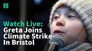 WATCH LIVE: Greta Thunberg Takes Part In Climate Protest In Bristol [Video]