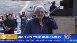 Placido Domingo Walks Back Apology [Video]
