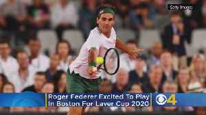 Roger Federer Excited To Play In Boston For Laver Cup 2020 [Video]