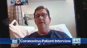 Coronavirus Patient Speaks From Folsom Hospital [Video]