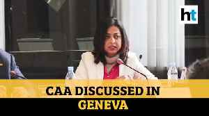 Plurality of culture most important in India: CAA discussed in Geneva [Video]