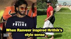 When Ranveer Singh inspired Hrithik Roshan's style sense [Video]