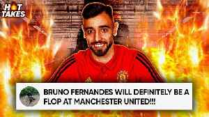 Bruno Fernandes Will FLOP At Manchester United! | #HotTakes [Video]