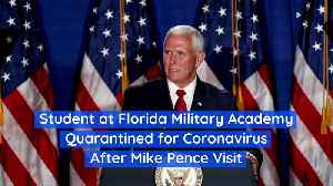Student at Florida Military Academy Quarantined for Coronavirus After Mike Pence Visit [Video]