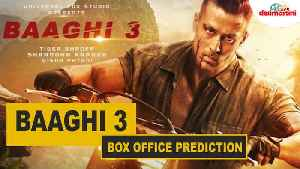 Baaghi 3 Box Office Prediction | #TutejaTalks [Video]