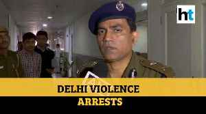 Delhi violence | Police confirms over 1000 detained as death toll touches 47 [Video]