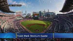 Truist Park Stadium Guide [Video]