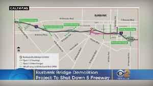 Carmageddon Is Back: Burbank Bridge Demolition Project To Shut Down 5 Freeway [Video]