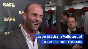 Jason Statham Pulls out of 'The Man From Toronto' [Video]