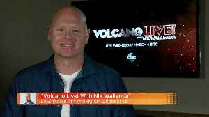 News video: 'Volcano Live!' With Nik Wallenda