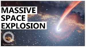 Astronomers spot biggest space explosion since the Big Bang [Video]