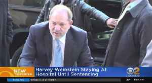 Report: Weinstein Staying At Hospital Until Sentencing [Video]