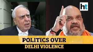 'Why is govt shying away from debate on Delhi violence?': Kapil Sibal [Video]