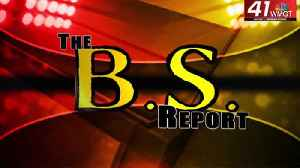 BS Report: March 4th [Video]