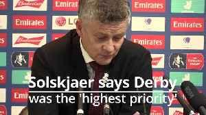 Ole Gunnar Solskjaersays Derby was 'Highest priority' [Video]