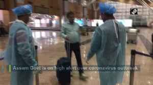 Coronavirus Assam airports on high alert [Video]