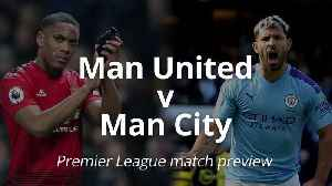 Manchester United v Manchester City: Premier League match preview [Video]