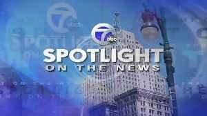 Spotlight for 3-08-2020 [Video]