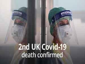 Second Covid-19 death in UK [Video]
