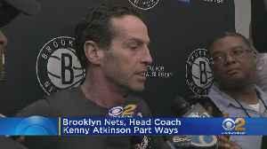 Brooklyn Nets, Head Coach Kenny Atkinson Part Ways [Video]