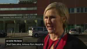 Arrowe Park chief executive thanks patients and staff [Video]