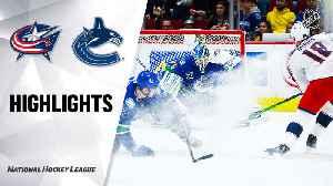 Vancouver Canucks vs. Columbus Blue Jackets - Game Highlights [Video]