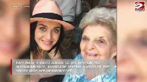 Katy Perry's grandmother has died [Video]