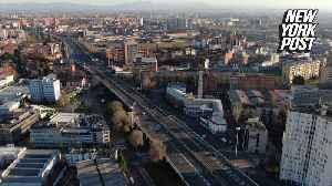 Streets of Milan are eerily empty amid coronavirus lockdown [Video]