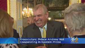 NY Prosecutors: Prince Andrew Not Cooperating In Epstein Probe [Video]
